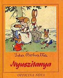 Ida Bohatta: Nyuszitanya