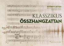 Győrffy István, Beischer-Matyó Tamás, Keresztes Nóra: Klasszikus összhangzattan