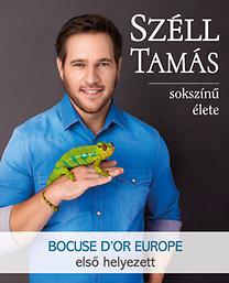 Nimila Ági (szerk.): Széll Tamás sokszínű élete - A Bocuse D'or Europe 2016 győztese