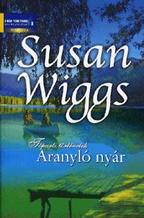 Susan Wiggs: Aranyló nyár - Tóparti történetek