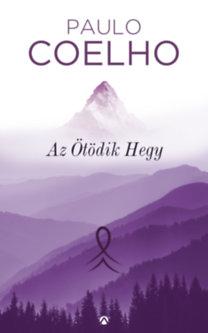 Paulo Coelho: Az Ötödik Hegy