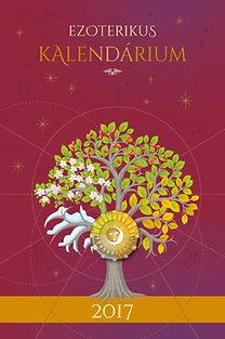 Szatmári Nóra: Ezoterikus kalendárium 2017 - Holdkönyv - 2017 A Magvetés Éve