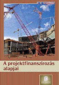 E. R. Yescombe: A projektfinanszírozás alapjai
