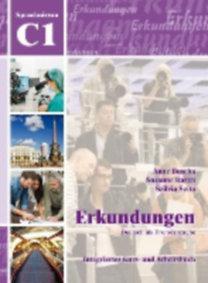 Buscha, Anne - Raven, Susanne - Szita, Szilvia: Erkundungen Deutsch als Fremdsprache C1: Integriertes Kurs- und Arbeitsbuch