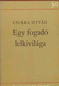 Csurka István: Egy fogadó lelkivilága