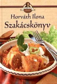 Horváth Ilona: Szakácskönyv
