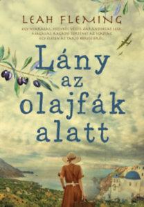 Leah Fleming: Lány az olajfák alatt