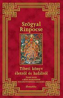 Szögyal Rinpocse: Tibeti könyv életről és halálról