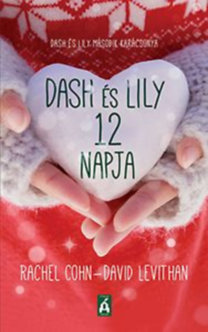 Rachel Cohn; David Levithan: Dash és Lily 12 napja - Dash és Lily második karácsonya