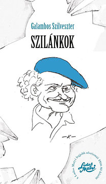 Galambos Szilveszter: Szilánkok - Ludas Matyi legjobb aforizmái 1958-93 között