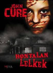 John Cure: Hontalan lelkek