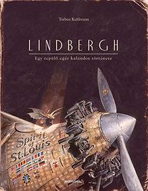 Torben Kuhlmann: Lindbergh - Egy repülő egér kalandos története