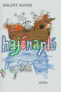 Bálint Ágnes: Hajónapló