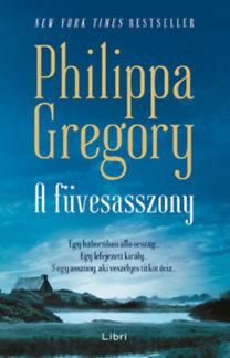 Philippa Gregory: A füvesasszony