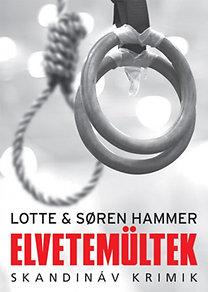 Lotte Hammer - Soren Hammer: Elvetemültek