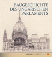 Andrássy Dorottya: Baugeschichte Des Ungarischen Parlaments