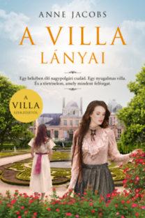 Anne Jacobs: A villa lányai