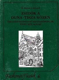 Ö. Kovács József: Zsidók a Duna-Tisza közén