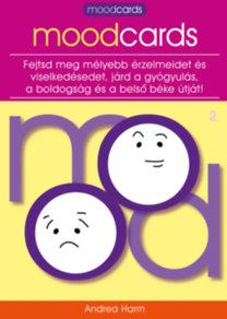 Harrn, Andrea: Moodcards 2. - Fejtsd meg mélyebb érzelmeidet és viselkedésedet, járd a gyógyulás, a boldogság és a belső béke útját!