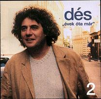 Dés László: Évek óta már - Best of 2. - CD