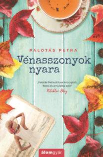 Palotás Petra: Vénasszonyok nyara