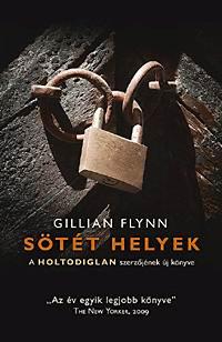 Gillian Flynn: Sötét helyek