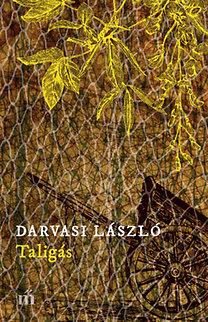Darvasi László: Taligás