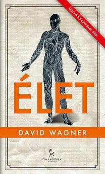 David Wagner: Élet
