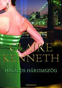 Claire Kenneth: Halálos háromszög