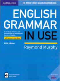 Raymond Murphy: English Grammar In Use - with answers and ebook - Fifth Edition