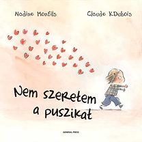 Nadine Monfils; Claude K. Dubois: Nem szeretem a puszikat