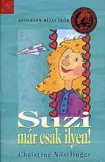 Christine Nöstlinger: Suzi már csak ilyen!