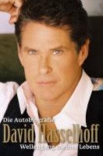 Hasselhoff, David: David Hasselhoff - Die Autobiografie - Wellengang meines Lebens