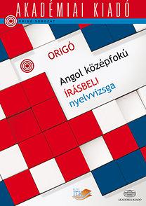 könyv. Origó - Angol középfokú írásbeli nyelvviszga 4fda12ba76