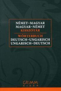 Kriston Renáta (szerk.): Német-Magyar, Magyar-Német Kisszótár - Wörterbuch Deutsch-Ungarisch, Ungarisch-Deutsch