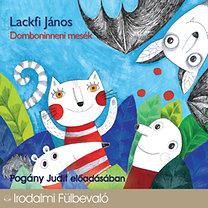 Lackfi János: Domboninneni mesék - Hangoskönyv (1CD)