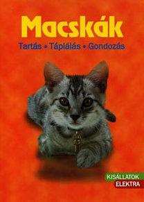Birgit Gollmann: Macskák - Tartás, táplálás, gondozás - Tartás - Táplálás - Gondozás