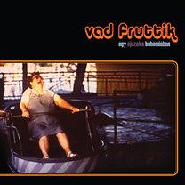 Vad Fruttik: Egy éjszaka Bohémiában - CD