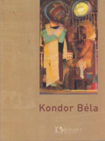 Kondor Béla - Festő- és grafikusművész emlékkiállítása születésének 75. évfordulója tiszteletére