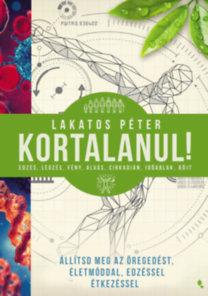 Lakatos Péter: Kortalanul!