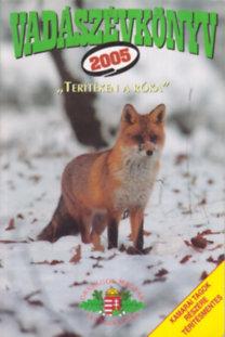 Dénes Natur Műhely Kiadó: Vadászévkönyv 2005 (Terítéken a róka)