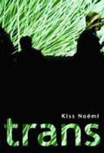 Kiss Noémi: Trans - Elbeszélések