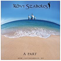 Kövi Szabolcs: A part - CD