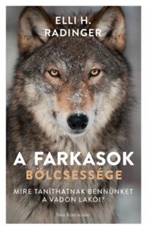 Elli H. Radinger: A farkasok bölcsessége
