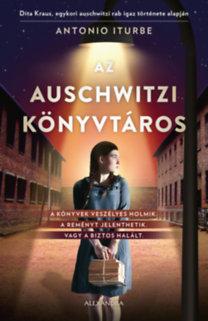 Antonio Iturbe: Az auschwitzi könyvtáros
