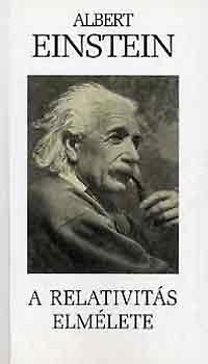 Albert Einstein: A relativitás elmélete