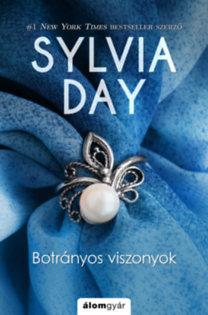 Sylvia Day: Botrányos viszonyok