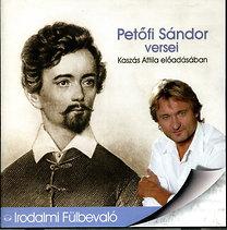 Petőfi Sándor versei Kaszás Attila előadásában - Kaszás Attila előadásában