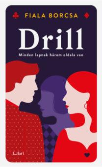 Fiala Borcsa: Drill