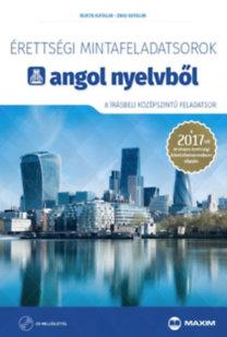 Bukta Katalin, Engi Katalin: Érettségi mintafeladatsorok angol nyelvből (8 írásbeli középszintű feladatsor) CD-vel - A 2017-től érvényes érettségi követelményrendszer alapján